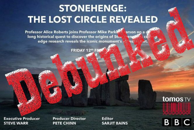 Stonehenge: The Lost Circle Revealed - debunked